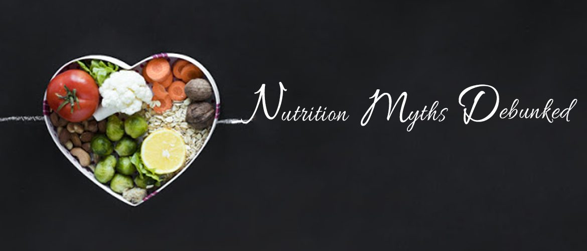 Fitness-9 Top Nutrition Myths Debunked